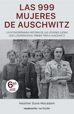 999 mujeres de auschwitz