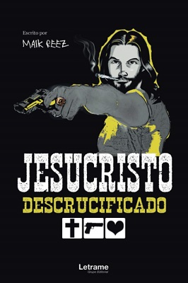 jesucristo descrucificado